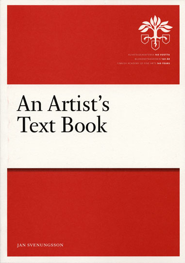 Jan Svenungsson: An Artist's Text Book